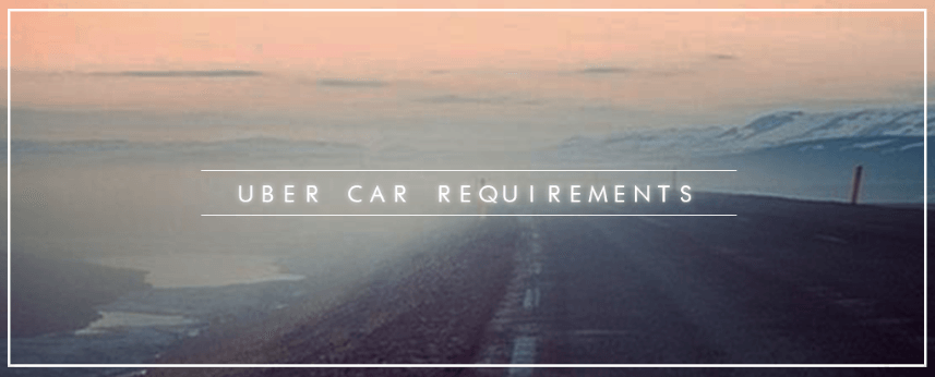 UberX Vehicle Requirements 2016