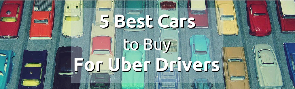 5 Best Cars to Buy for Uber Drivers