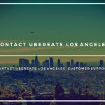 UberEATS Los Angeles Phone Number Contact