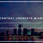 UberEATS Miami Phone Number