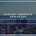 Ubereats contact number New Haven