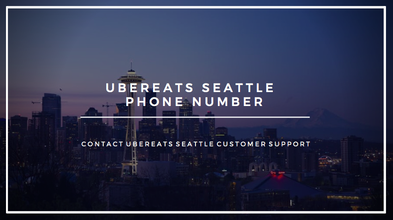 ubereats seattle phone number contact ubereats seattle 2019 ubereats seattle phone nnumber 2019 seattle ubereats phone number 2019 seattle uber eats customer support number 2019 seattle ubereats contact number 2019 direct number ubereats seattle 2019 contact uber eats seattle 2019